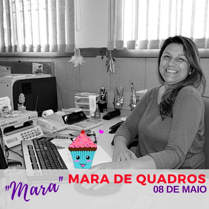 Mara de Quadros - aniversariante